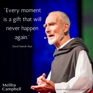 Motivational quote, David Steindl-Rast: Want to be happy? Be grateful