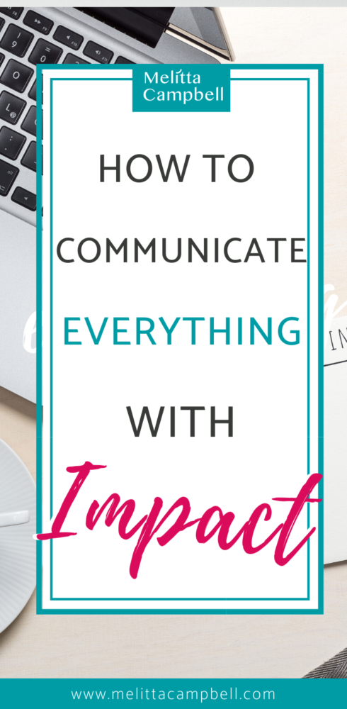 How to Communicate Everything with Impact
