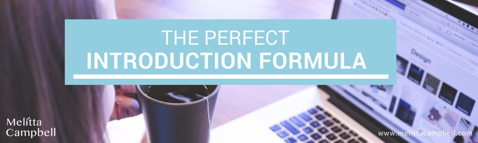 The Perfect Introduction Formula