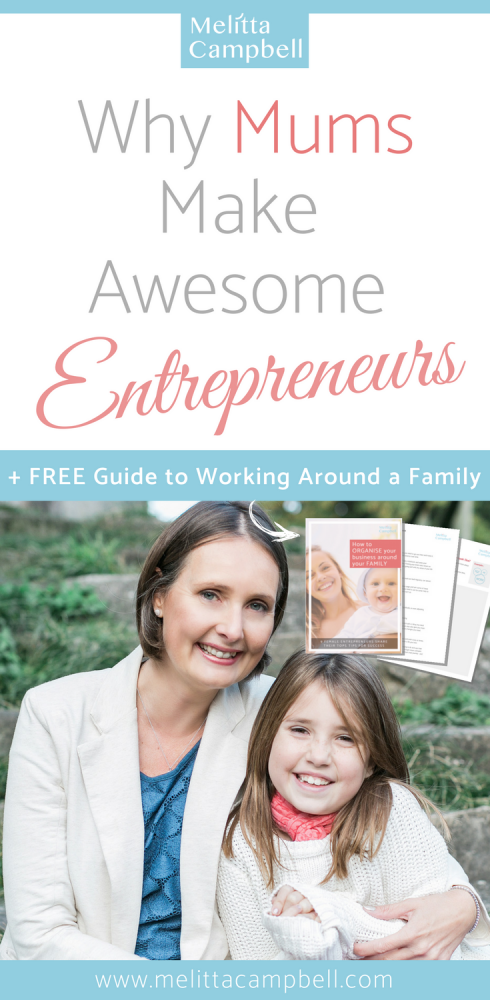 Why Mums Make Awesome Entrepreneurs