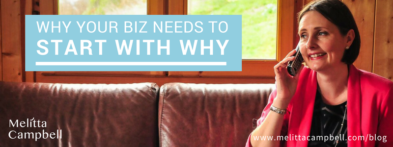 Why your biz needs to start with Why