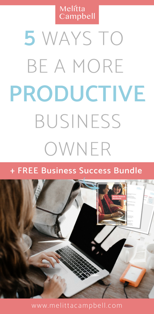Entrepreneurs - Boost your Productivity with these Tips and Free Resources