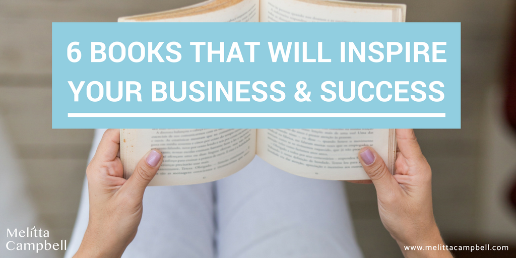 6 Books that will inspire your business and success