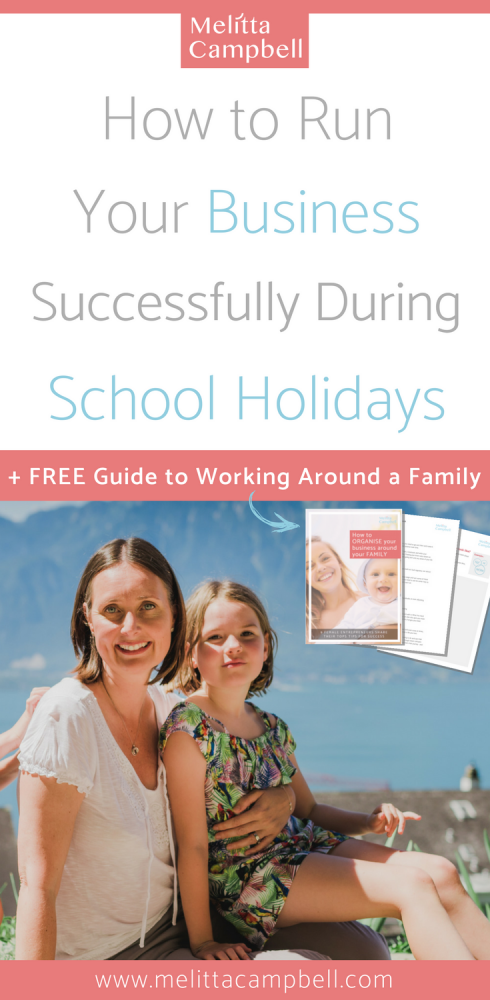 How to Run Your Business Successfully During School Holidays