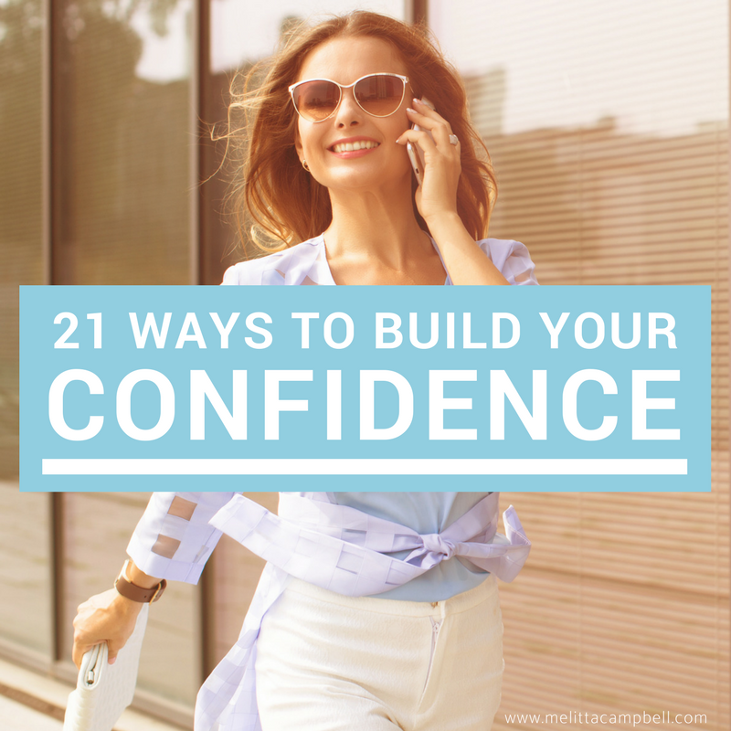 21 Ways to Build Your Confidence