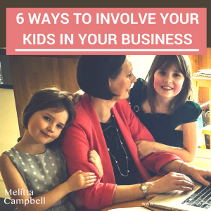 6 Ways To Involve Your Kids in Your Business