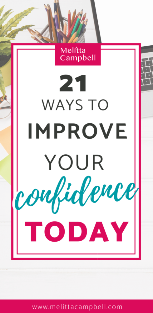 21 Ways to Improve your Confidence Today