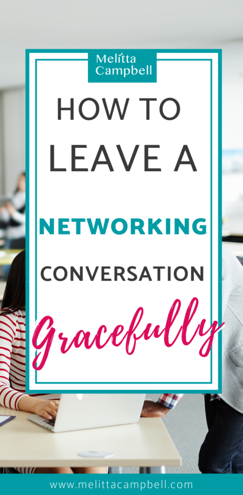 How to Leave a Networking Conversation Gracefully