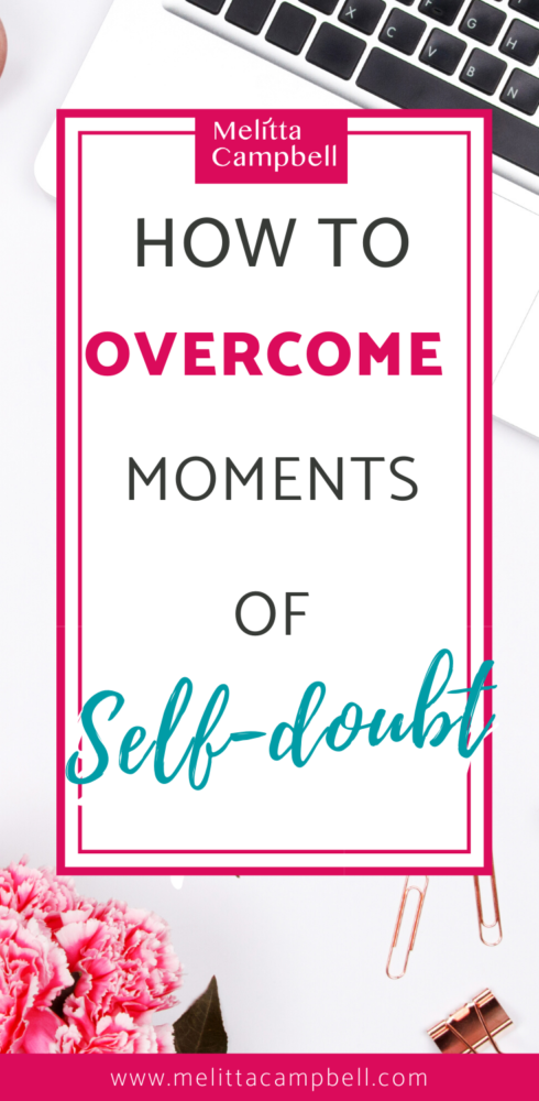 How to overcome Self-Doubt and get back to being happy and productive