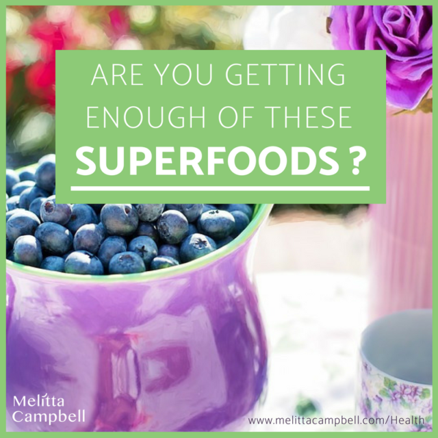 5 Superfoods you need to eat more of - and how