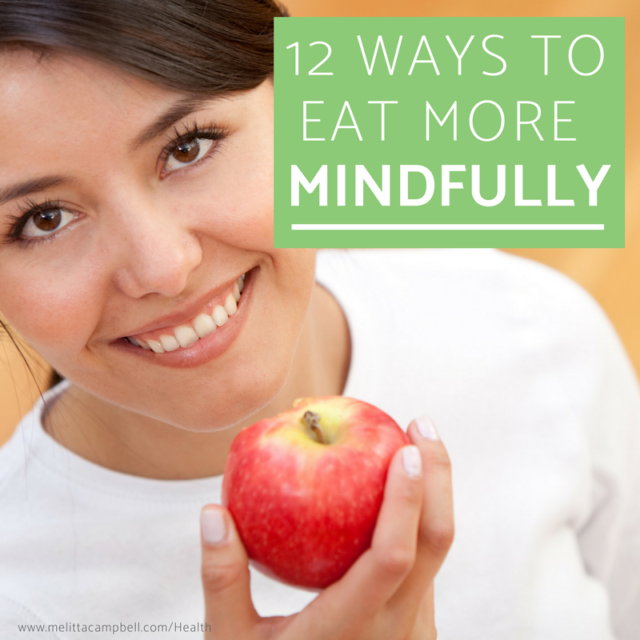 12 Ways to Eat more Mindfully
