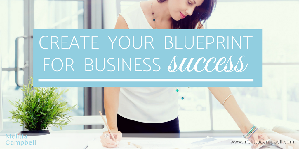 Create your personal blueprint for home business success melitta create your personal blueprint for home business success malvernweather Images