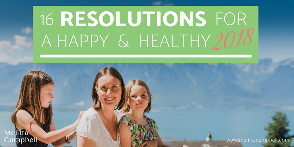 16 Resolutions for a Happy and Healthy 2016