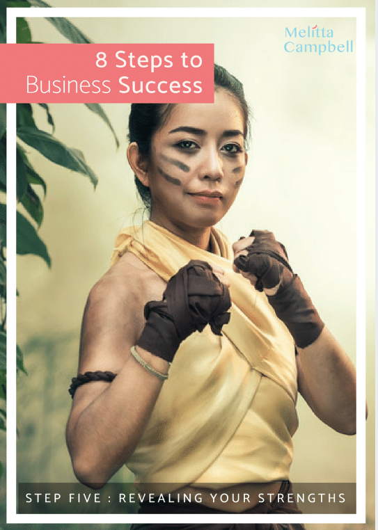 Your Business Success eCourse - Step-5 - Reveal Your Strengths