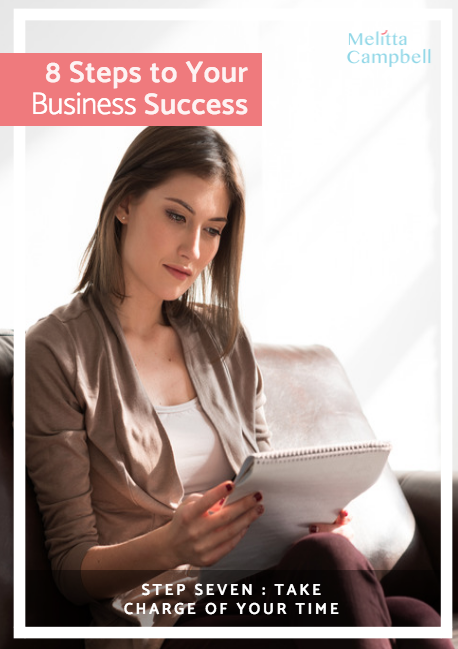 Your Business Success eCourse - Step-7 - Take Charge of Your Time