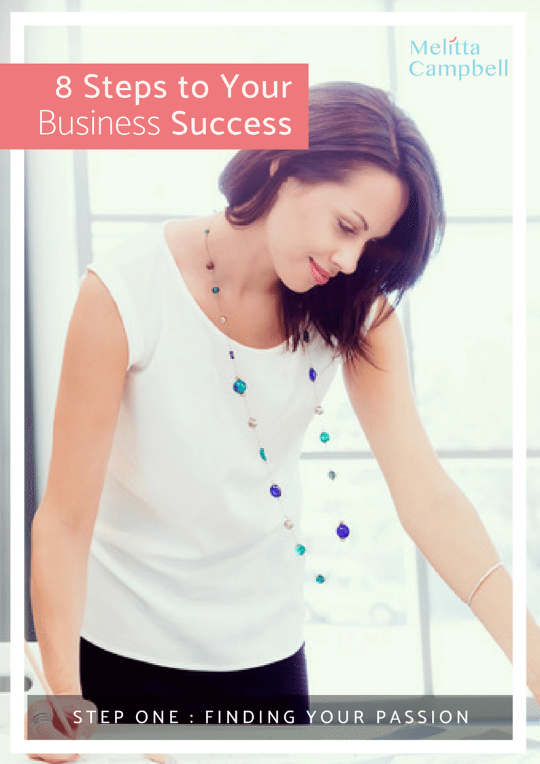 Your Business Success eCourse - Step-1 - Finding Your Passion
