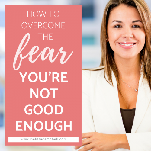 How to Overcome the fear that you are not good enough