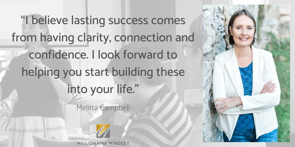 Millionaire Mindset - Melitta Campbell Quote.
