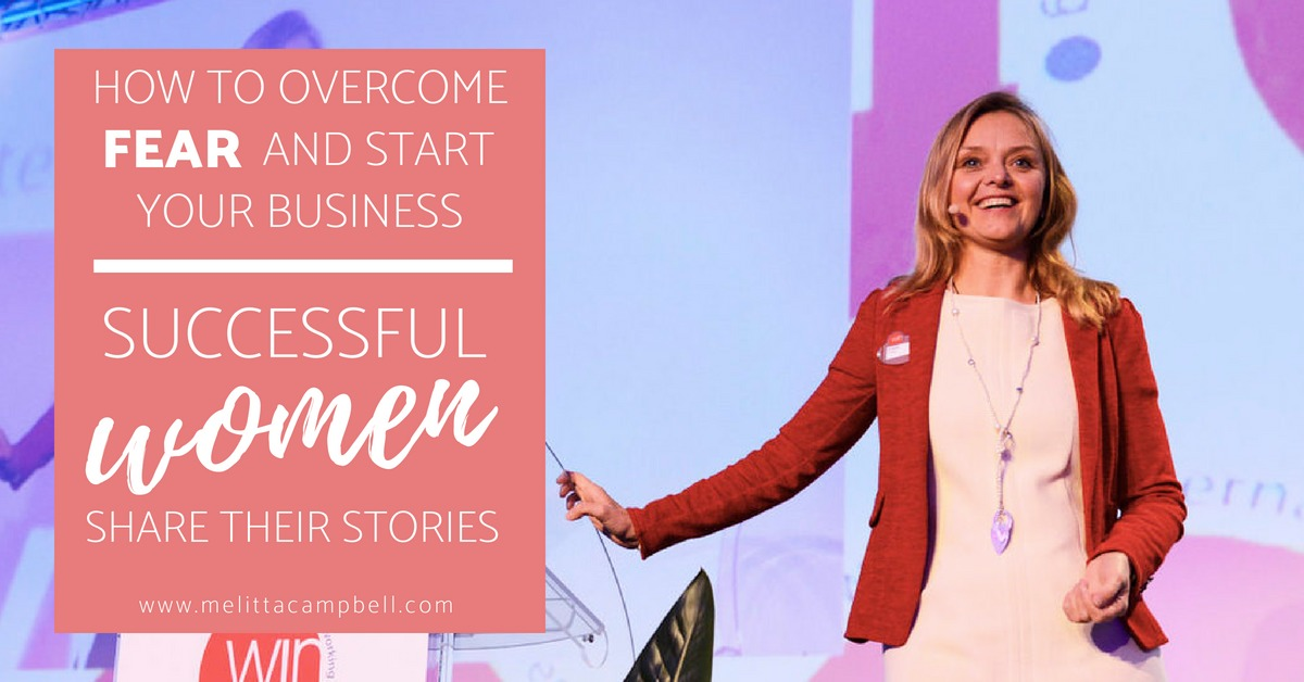 6 Women Share how they Overcame Fear to Start a Successful Business