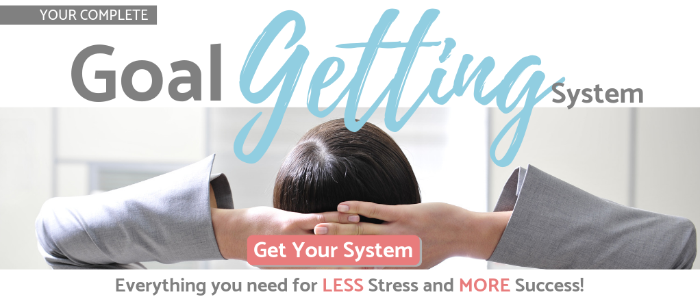 Download your Goal Getting System