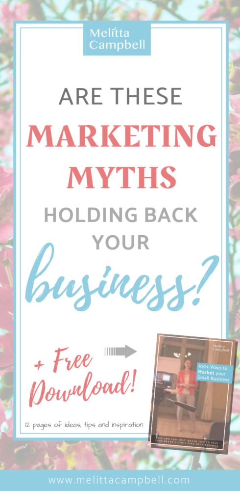 8 Marketing Myths that are Holding Back your Business from Success
