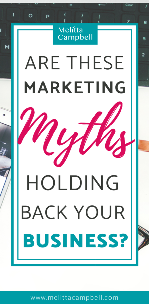 The 8 Marketing Myths Limiting Your Business Success