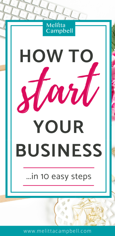 Start Your a Business in 10 Easy Steps