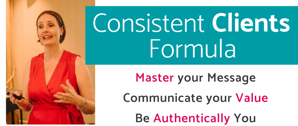 Consistent Clients Formula - the course that helps entrepreneurs and business owners deepen their impact and grow in influence through communications that are authentically you.