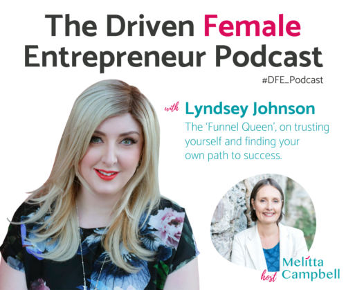 Lyndsey Johnson - Funnel Queen - Driven Female Entrepreneur Podcast