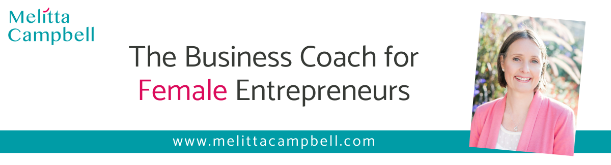 Melitta Campbell Business and Communications Coach for Driven Female Entrepreneurs