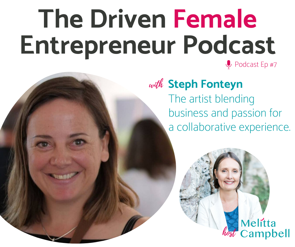 PODCAST : Steph Fonteyn - Artist blending business with her passion for painting