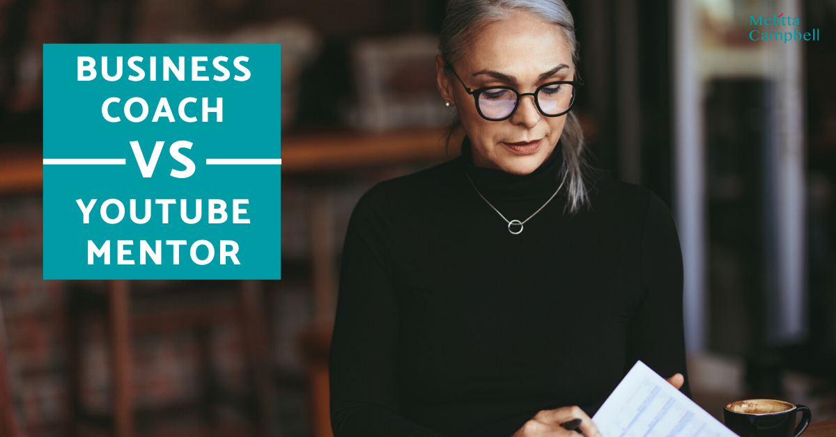 Why Pay for a Business Coach when there is so much are content on YouTube?