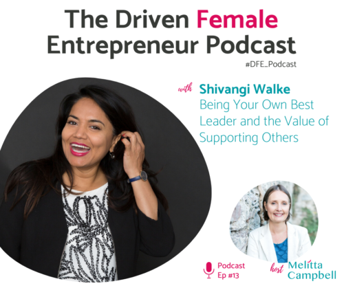 Shivangi Walke on the Driven Female Entrepreneur Podcast