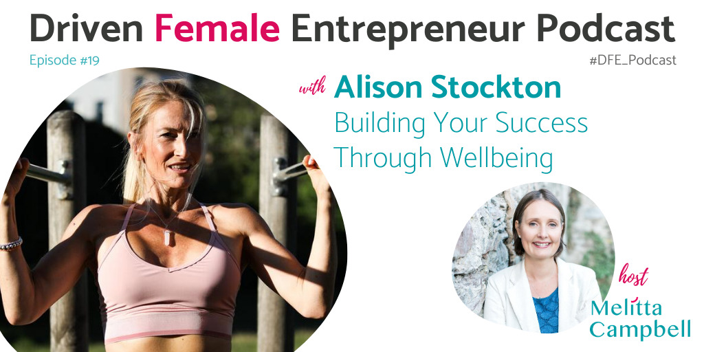 Alison Stockton - Building Your Success Through Wellbeing