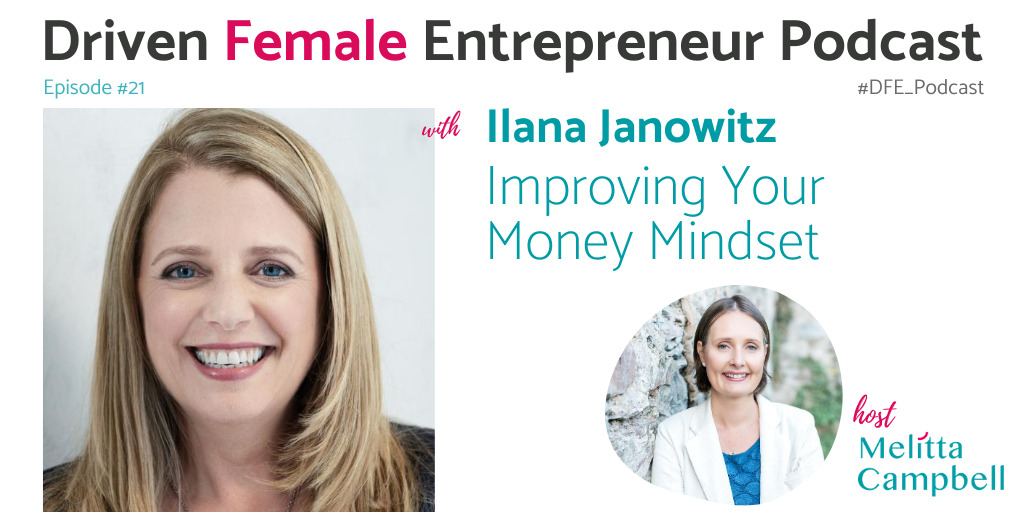 Ilana Jankowitz - Improving Your Money Mindset