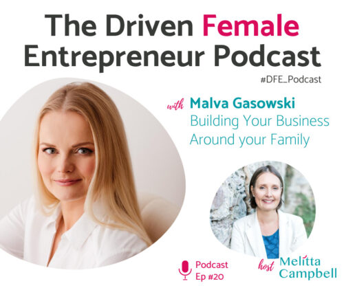 Malva Gasowski - Building Your Business Around your Family and responsibilities as a working parent
