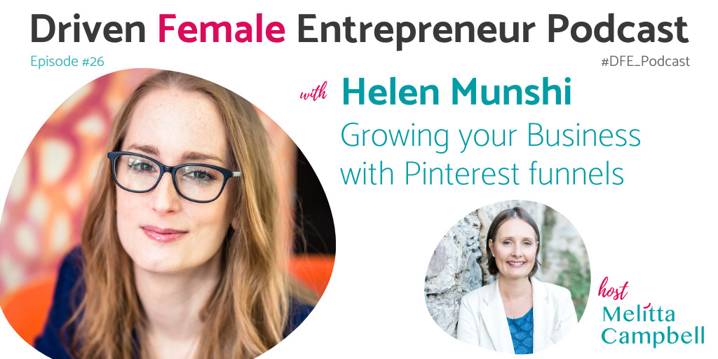 Growing Your Business with Pinterest Funnels - Helen Munshi