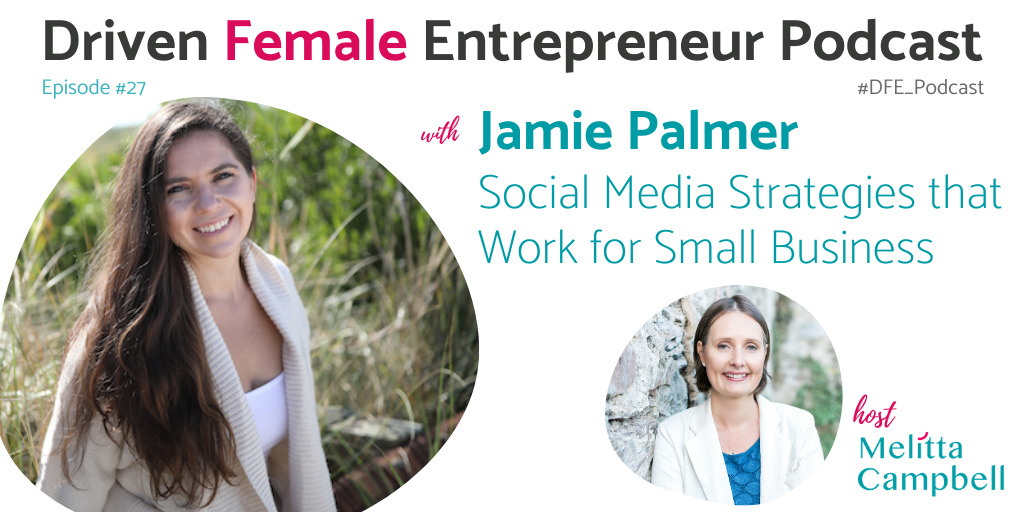 Social Media Strategies that Work for Small Business - Jamie Palmer
