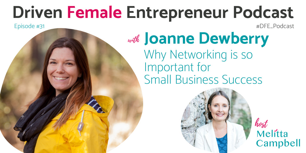 Why Networking is so Important for Small Business Success - Joanne Dewberry