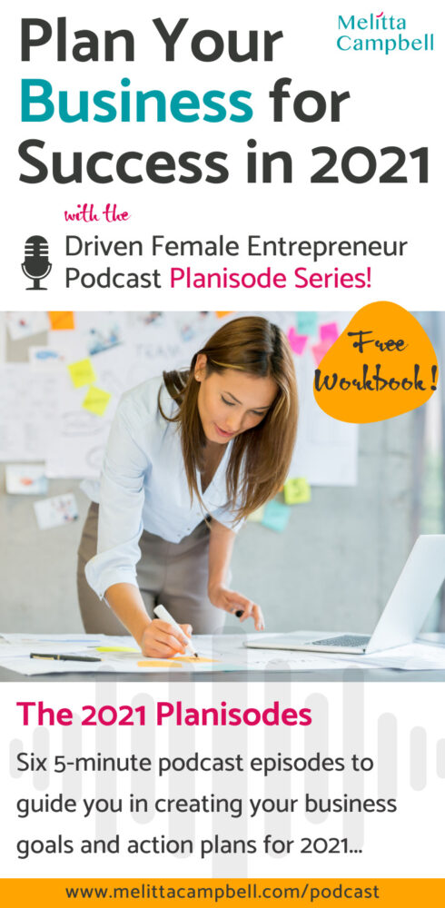 Driven Female Entrepreneur Planisodes - Create your angles and plan your business to success in 2021