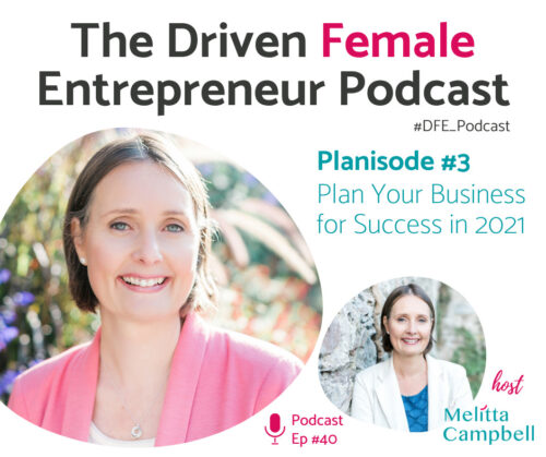 Driven Female Entrepreneur Planisode 3 - Overcome your doubts and fears standing between you and success in 2021