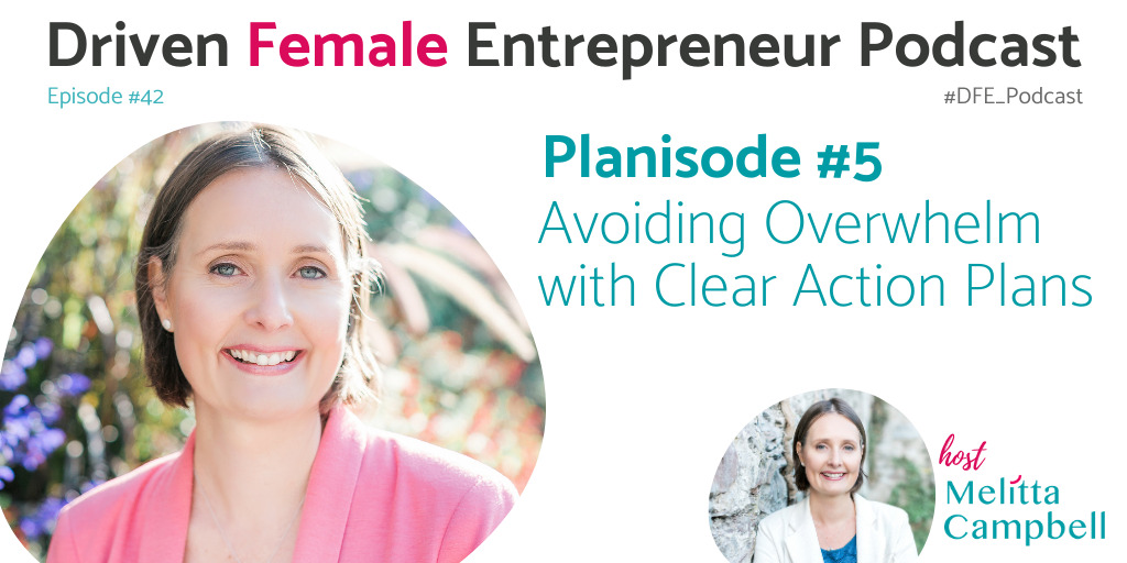 Driven Female Entrepreneur Planisode 5 - Create Clear Action Plans for steady progress in 2021
