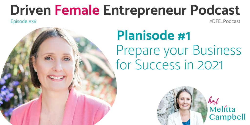 Driven Female Entrepreneur Planisode 1 - Plan Your Business for Success in 2021
