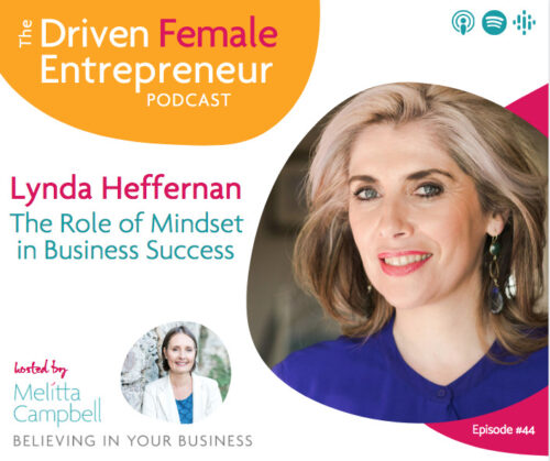The Role of Mindset in Business Success - Lynda Heffernan