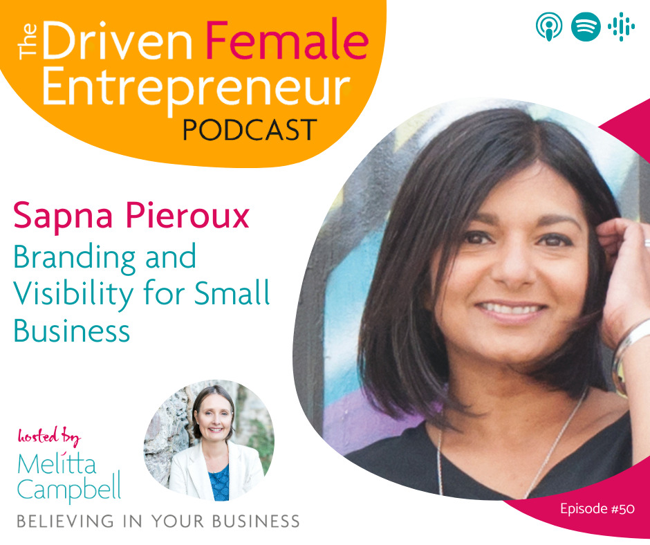 Branding and Visibility for Small Business - Sapna Pieroux