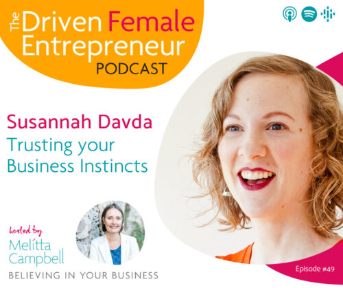 Trusting Your Business Instincts - Susannah Davda