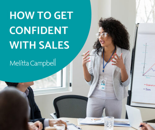 How to get confident selling your value and your offers