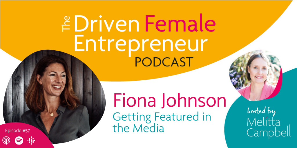 Getting Featured in the Media - Fiona Johnson
