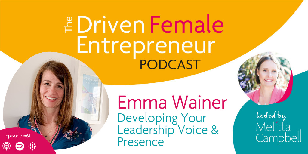 Developing Your Leadership Voice and Presence - Emma Wainer