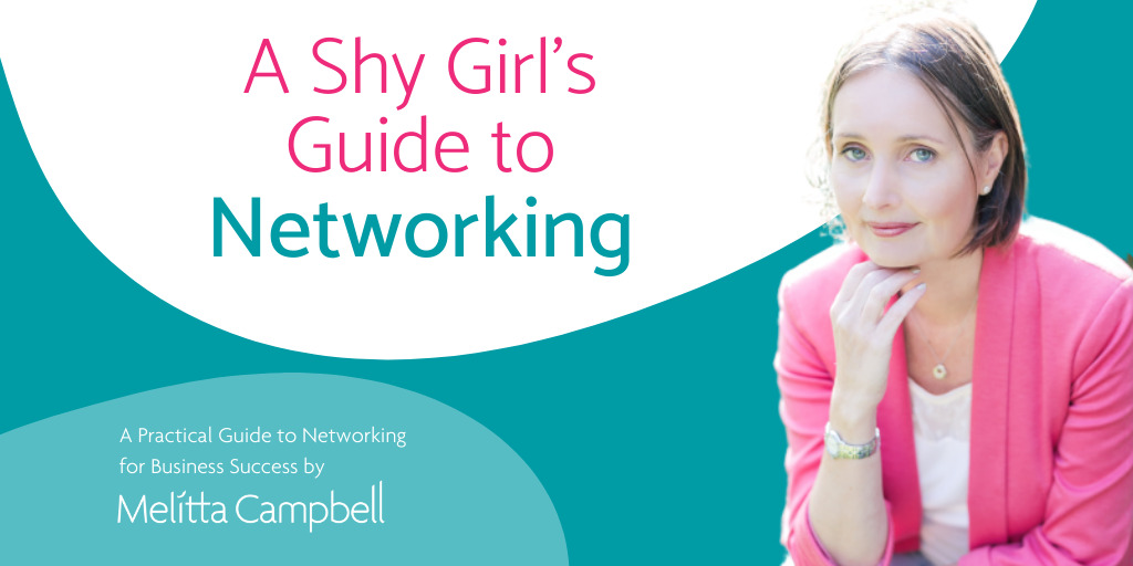 A Shy Girl's Guide to Networking, Free Checklist from Melitta Campbell